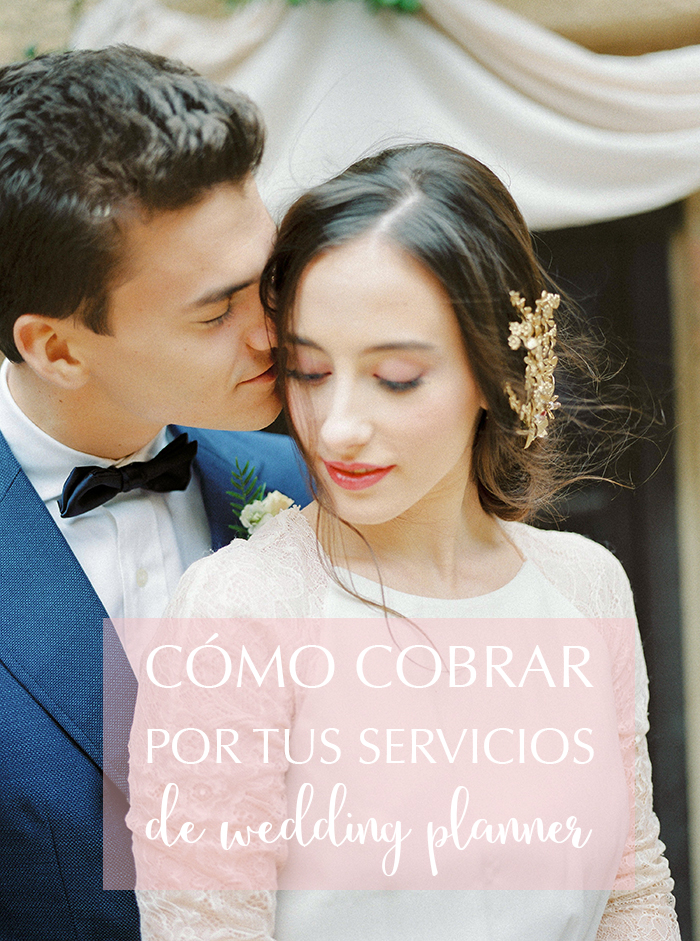 Cómo cobra una Wedding Planner